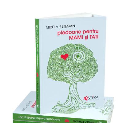 Carte Pledoarie pentru mami și tati